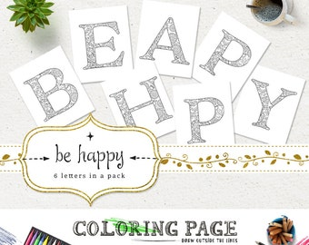 SALE Coloring Pages Be Happy Printable Alphabets Coloring Letters Anti Stress Adult Coloring Book Printable Art Instant Download Digital Art