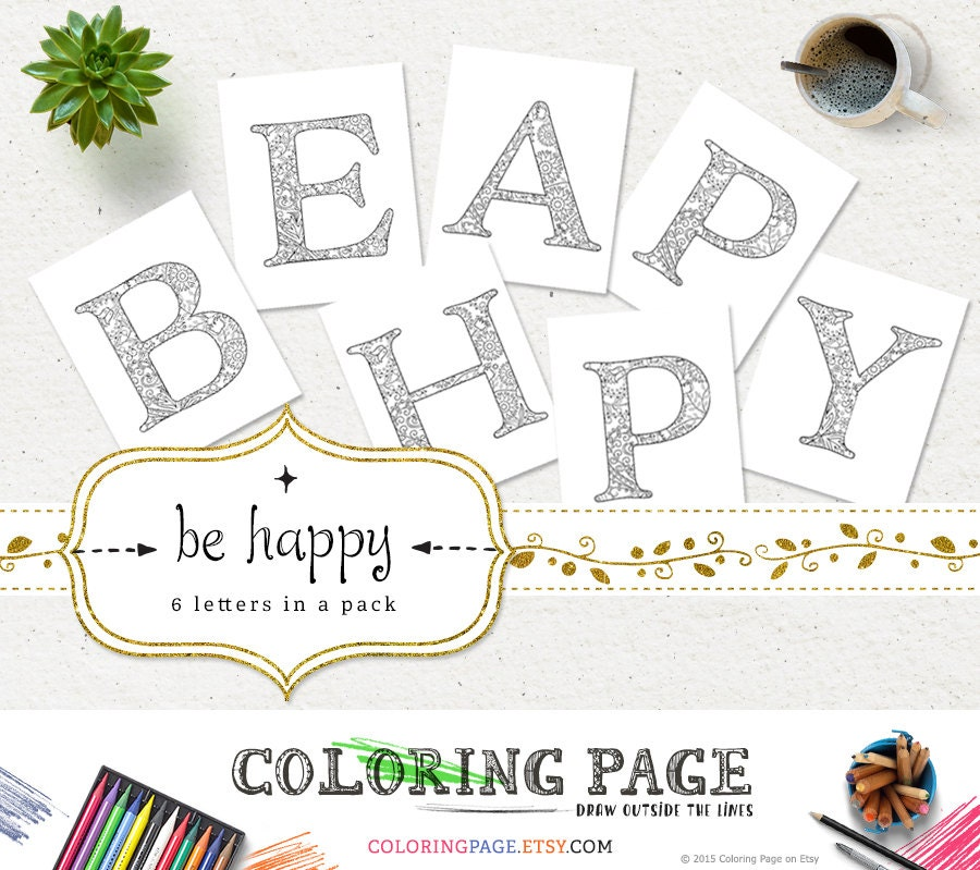 SALE Coloring Pages Be Happy Printable Alphabets Coloring