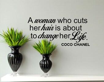 Salon Decor-A woman who cuts her hair-coco chanel-Salon Wall Decals-Salon Wall Quotes-Salon Wall Decals-Salon Wall Art-Removable Wall Decal