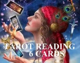TAROT READING SIX Cards  Pdf Emailed Quickly to you