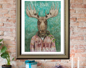 Moose Fine Art Print with lumberjack jacket by Monica LaTanya 8 x 10 or 12 x 16""