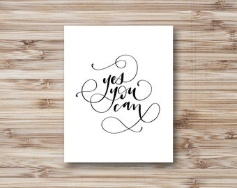 Yes You Can Hand Lettered Print