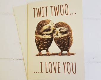Twit Twoo....I Love you card, A6 CARD
