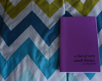 A List of Very Small Things (2017) - Chapbook by Julia Gaskill