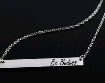 Be Badass, Bar Necklace, Statement Necklace, Badass Charm, Girl Boss, Badass Jewelry, Gift For Her, Quotes, Inspirational Gifts