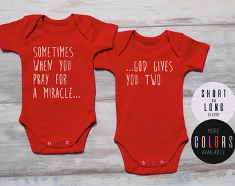 CHRISTMAS TWIN GIFTS, Sometimes When You Pray For a Miracle God Gives You Two, Chrismas Twin Outfits, Baby Twin Gifts, More Colors Available