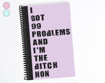 Ich habe 99 Probleme, lustige Notebook, ich bin, dass Hündin, Schwester Geburtstagsgeschenk, Rap-Texte, Mitarbeiter-Geschenke, Punktraster, Grafik, gefüttert, Bullet Journal