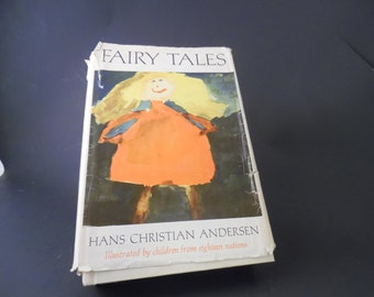 Collectible Hard Cover Hans Christian Andersen Fairy Tales Illustrated by Children from Eighteen Nations