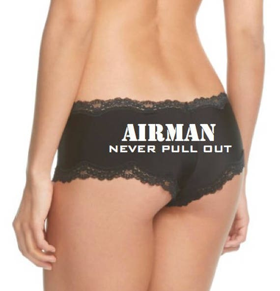 Airman Never Pull Out / FAST SHIPPING / Air Force Wife / Air Force Girlfriend / Military Underwear / Panties