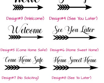 Door Decals! Welcome Decal - See Ya Later Decal - Home Sweet Home Decal - Come Home Safe Decal - Hello Decal - Goodbye Decal
