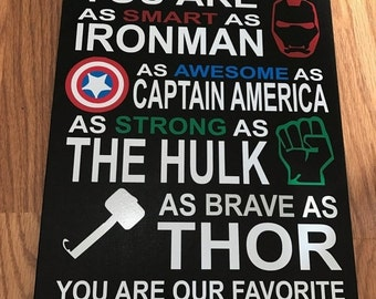 Personalized 8x12 wooden sign with multicolored personalized name vinyl lettering quote Avengers superhero you are smart as ironman as...