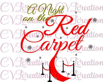A night on the red carpet Digital File SVG PNG DXF