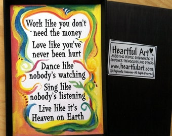 WORK Like You Don't Need MONEY MAGNET Inspirational Quote Motivational Print Popular Sayings Friend Gift Heartful Art by Raphaella Vaisseau