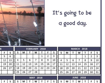 Fishing Day - It's gonna be a good day - 2018 Calendar Poster