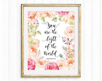 You are the light of the world, Matthew 5:14, Bible verse, Inspirational Wall Art, Scripture quote, Motivational print, Christian art