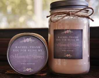 Thank You For Being My Bridesmaid Personalized Soy Candle//Large Pint//Personalized Bridesmaid Gift//Matron Of Honor Gift//Choose Your Scent