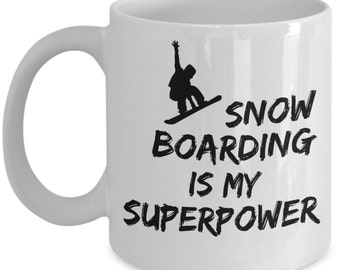 Snowboard Mug, This SuperPower Snowboarding Mug Is A Perfect Fun Gift For Snowboarder! Get Our Unique Snowboarder Mug As Snowboarder Gift!