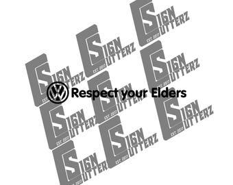 Volkswagen respect your elders (vinyl decal)