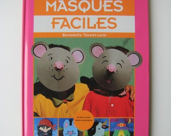"Book vintage children's activities ""Easy masks"" Bernadette Theulet - published by Casterman 1996 Luzie, creation, children's activities."