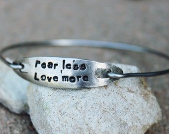 Fear Less Love More Bangle Bracelet / Mantra Bangle Bracelet / Fear Less Love More / Charm Bangle  / Gift for Girlfriend / Sterling Silver