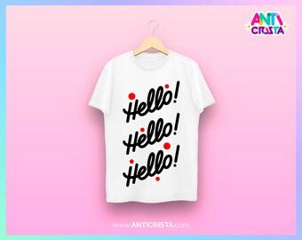 Hello! Hello! Hello!