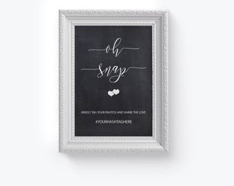 Oh Snap Chalkboard Wedding Sign, Wedding Hashtag Sign, Printable Hashtag Sign, Calligraphy Hashtag Sign, Tag Your Photos, DIY Reception Sign