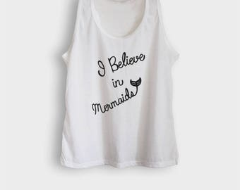 I believe in mermaid shirts mermaid tank tops with mermaids sayings girlfriend gift for her racerback tank size S M L