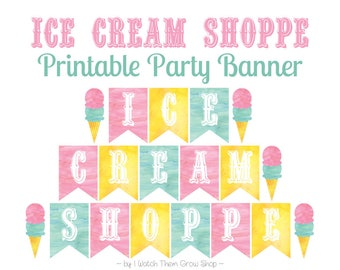 Printable Ice Cream Shoppe Party Banner, Ice Cream Party Banner, Ice Cream Social Decorations, Ice Cream Birthday Banner INSTANT DOWNLOAD