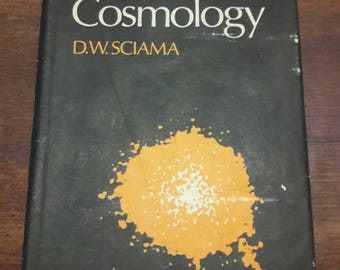 Modern Cosmology by D.W Sciama, Vintage 1972 Hardcover, Cambridge University Press, Vintage Science Book, Vintage Cosmology Book, Space Book