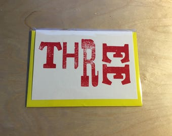 Hand printed Letterpress 'THREE' card, A6