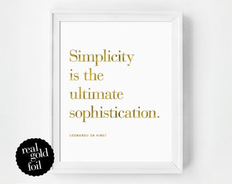 Gold Foil Quote Print, Simplicity Quote Print, Office Art, Real Gold Foil Print, Typography Print, Gift Under 20, Typography Poster, Minimal