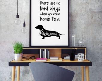Super Cute Dachshund Sausage Dog Print Art Poster 'No Bad Days'