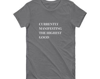 Serene Manifest Good Fitted Short Sleeve Women's T-shirt