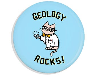 Geology Rocks Button Cute Pin Science Cat Magnet Pinback Button Refrigerator Magnet