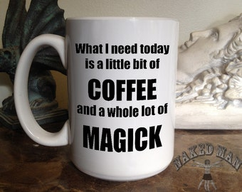 Coffee and Magick 15 oz Coffee Mug