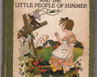 Loraine and the Little People of Summer by Elizabeth Gordon -- 1920 Edition, HTF