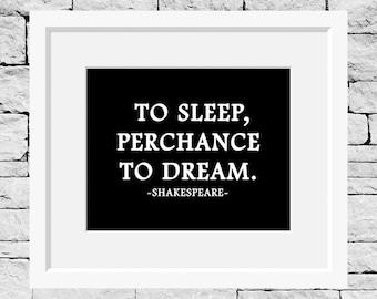 To Sleep Perchance to Dream, Shakespeare Quote, Literature Gifts, Shakespeare Prints, Literature Print, William Shakespeare, Hamlet Quotes