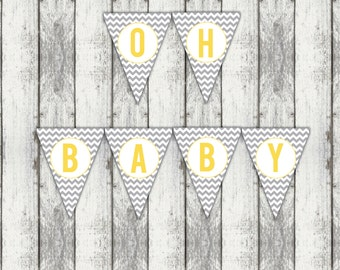 Oh Baby Baby Shower Banner, chevron baby shower banner, yellow and grey banner, gender neutral, instant download digital, DIY printable file