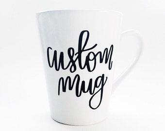 Custom Mug - Personalized Coffee Mug - Coffee Mug - Personalized Gift