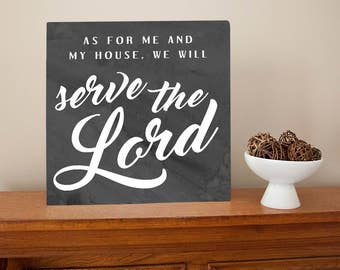 As for me and my house, we will serve the Lord metal sign wall art  - Christian gift, Joshua 24:15 bible verse, religious, housewarming
