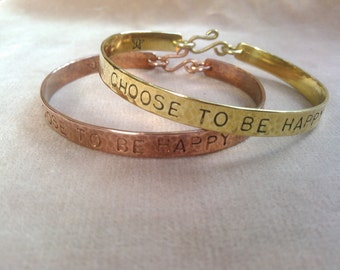 CHOOSE TO BE... bangle in copper, brass or sterling silver, made to order