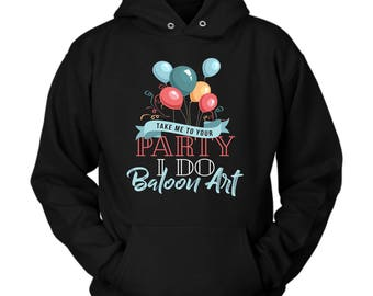 Balloon Art hoodie. Cute and funny gift idea