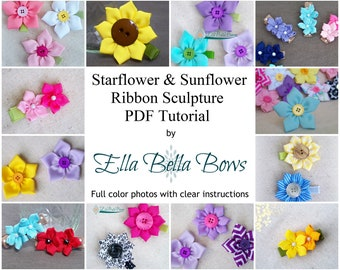 Instant Download, Starflower & Sunflower Ribbon Sculpture TUTORIAL in PDF