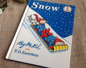 Snow by Roy McKie and PD Eastman Copyright 1962 with Later Print