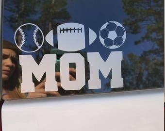 Baseball, Soccer, Football Mom