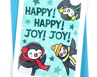 Happy Happy Joy Joy Penguins - Cute Christmas Card, Funny Christmas Card, Penguin Holiday card, Penguin Christmas card, Illustrated Holiday