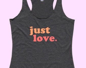 Just LOVE. - Fit or Flowy Tank