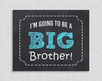 I'm Going to Be a Big Brother Pregnancy Announcement Sign, Blue Chalkboard Style Photo Prop, 8x10 & 16x20 inch, INSTANT PRINTABLE
