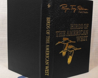 Field Guide . Birds of The American West . Roger Tory Peterson . Genuine Leather Cover.  National Audubon Society. Wildlife Federation.