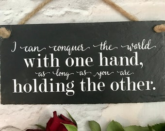 Wedding sign, Wedding gift, Wedding decor, Holding hands quote, Slate sign, Gift for her, Gift for him, Love quote sign, Anniversary gift